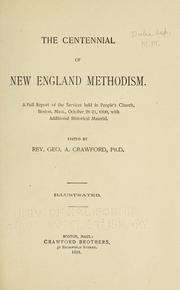 Cover of: The centennial of New England Methodism | George A. Crawford
