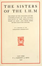 Cover of: The Sisters of the I.H.M by Member of the Scranton community.