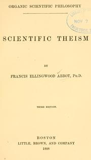 Cover of: Scientific theism by Francis Ellingwood Abbot