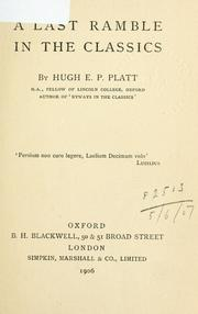 Cover of: A last ramble in the classics | Hugh E.P Platt