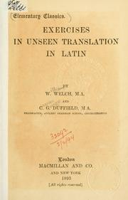 Cover of: Exercises in unseen translation in Latin by Welch, William