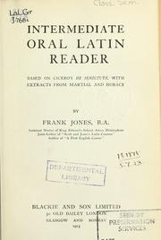 Cover of: Intermediate oral Latin reader, based on Cicero's De senectute, with extracts from Martial and Horace by Jones, Frank