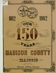 Cover of: Our 150 years, 1812-1962 by James S. Flagg