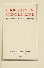 Cover of: Thoughts in middle life by Godfrey Locker Lampson