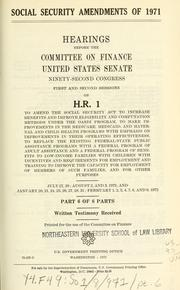 Cover of: Social security amendments of 1971 | United States. Congress. Senate. Committee on Finance