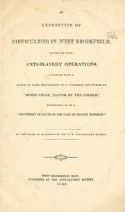 Cover of: An exposition of difficulties in West Brookfield | West Brookfield anti-slavery society