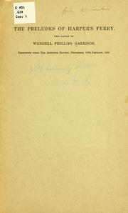 Cover of: The preludes of Harper's Ferry | Garrison, Wendell Phillips
