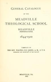Cover of: General catalogue, 1844-1910 | Meadville Theological School.