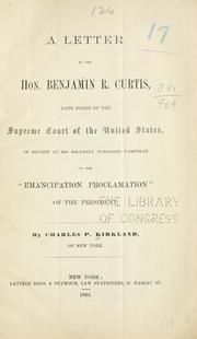 Cover of: A letter to the Hon. Benjamin R. Curtis, late judge of the Supreme court of the United States | Charles Pinckney Kirkland