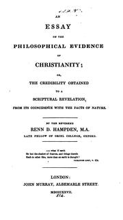 Cover of: An essay on the philosophical evidence of Christianity | Hampden, Renn Dickson Bp. of Hereford