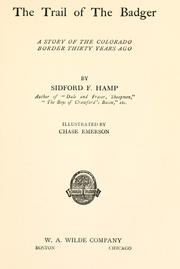 Cover of: The trail of the badger | Sidford Frederick Hamp