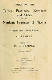 Cover of: Notes on the tribes, provinces, emirates and states of the northern provinces of Nigeria | Olive Susan Miranda Macleod Temple