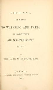 Cover of: Journal of a tour to Waterloo and Paris | Scott, John