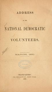 Cover of: Address of the National Democratic volunteers | National Democratic volunteers, New York