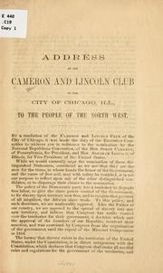 Cover of: Address of the Cameron and Lincoln club of the city of Chicago, Ill | Cameron and Lincoln club, Chicago
