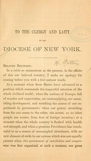 Cover of: To the clergy and laity of the diocese of New York | Horatio Potter