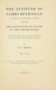 Cover of: The attitude of James Buchanan by Hensel, William Uhler