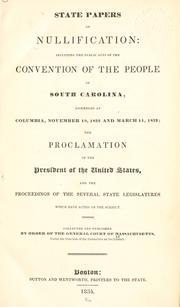 Cover of: State papers on nullification by Massachusetts. General Court. Committee on the Library.