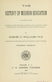 Cover of: The history of modern education | Samuel G[ardner] Williams