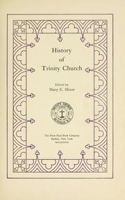 Cover of: History of Trinity church by Mary E. Knowlton Mixer