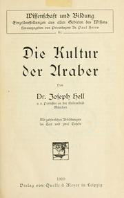 Cover of: Die Kultur der Araber by Hell, Joseph