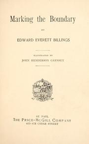 Cover of: Marking the boundary | Edward Everett Billings
