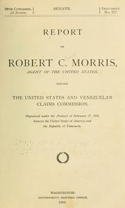 Cover of: Report of Robert C. Morris | American-Venezuelan Mixed Claims Commission (1903)