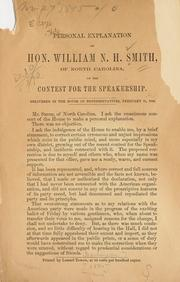 Cover of: Personal explanation of Hon. William N. H. Smith, of North Carolina, on the contest for speakership | William Nathan Harrell Smith