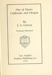 Cover of: Out of doors, California and Oregon | Jackson Alpheus Graves