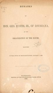 Cover of: Remarks of Hon. Geo | George Eustis