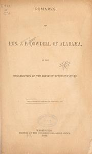 Cover of: Remarks of Hon. J. F. Dowdell, of Alabama | James Ferguson Dowdell