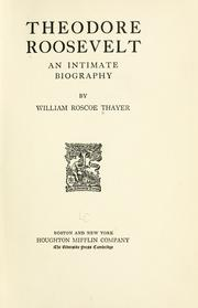 Cover of: Theodore Roosevelt by William Roscoe Thayer