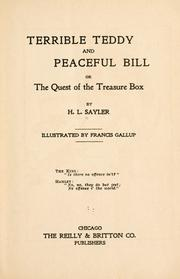 Cover of: Terrible Teddy and Peaceful Bill by H. L. Sayler