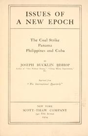 Cover of: Issues of a new epoch | Bishop, Joseph Bucklin