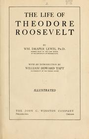 Cover of: The life of Theodore Roosevelt | Lewis, William Draper
