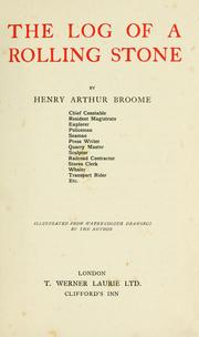 Cover of: The log of a rolling stone by Henry Arthur Broome