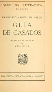 Cover of: Gu©Øia de casados | Mello, Francisco Manuel de