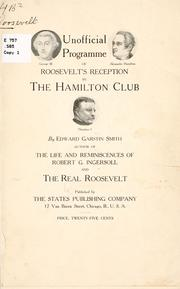 Cover of: Unofficial programme of Roosevelt's reception by the Hamilton club | Smith, Edward Garstin