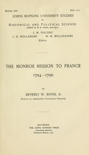 Cover of: The Monroe mission to France, 1794-1796 | Beverley W. (Beverley Waugh) Bond