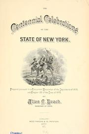 Cover of: The centennial celebrations of the state of New York | Allen C. Beach