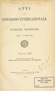 Cover of: Atti del Congresso internazionale di scienze storiche (Roma, 1-9 aprile 1903) | International Congress of Historical Sciences (1903 Rome)