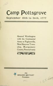 Cover of: Camp Pottsgrove, September 18th to 26th, 1777 | Benjamin Bertolet