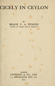 Cover of: Cicely in Ceylon by F. A. Symons