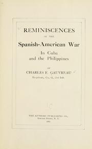 Cover of: Reminiscences of the Spanish-American war in Cuba and the Philippines | Gauvreau, Charles F.