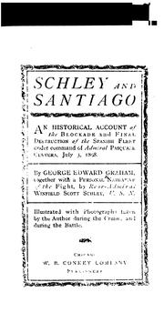 Cover of: Schley and Santiago | Graham, George Edward