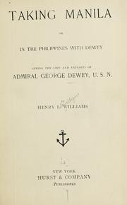 Cover of: Taking Manila | Williams, Henry Llewellyn
