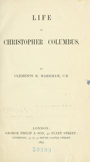 Cover of: Life of Christopher Columbus | Markham, Clements R. Sir