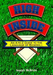 Cover of: High and inside by Joseph McBride
