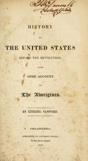 Cover of: A history of the United States before the Revolution | Ezekiel Sanford