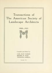 Cover of: Transactions of the American society of landscape architects, 1909-1921 | American Society of Landscape Architects.